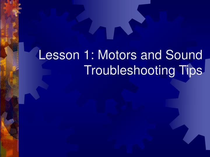 Lesson 1: Motors and Sound