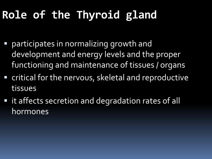 Role of the Thyroid gland
