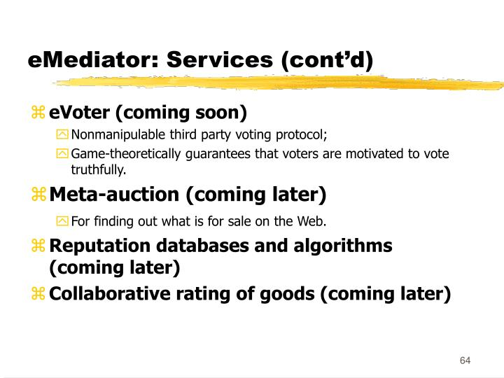 eMediator: Services (cont'd)