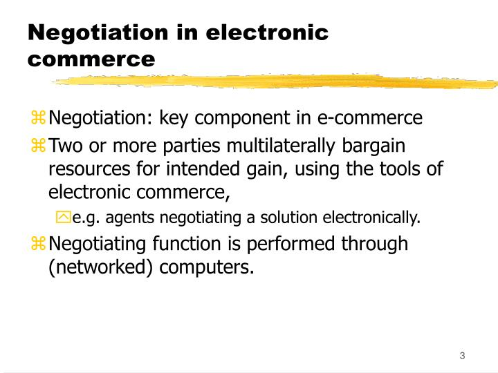 Negotiation in electronic commerce