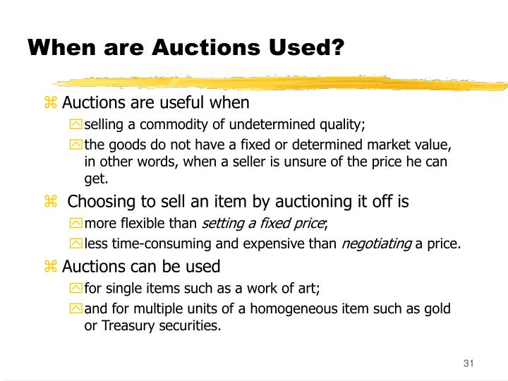When are Auctions Used?