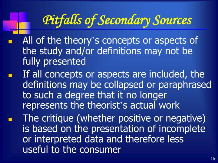 Pitfalls of Secondary Sources