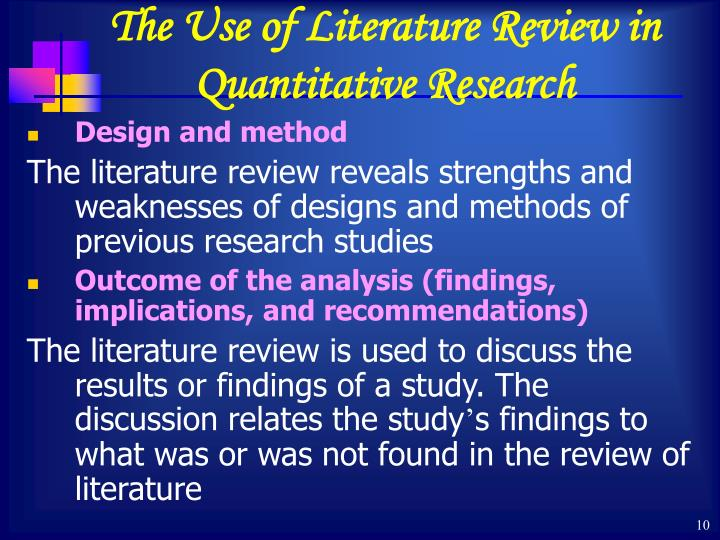 The Use of Literature Review in Quantitative Research