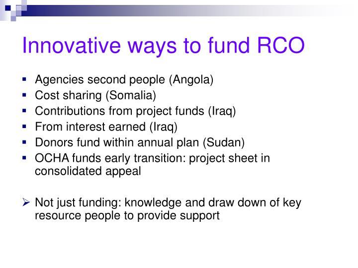 Innovative ways to fund RCO