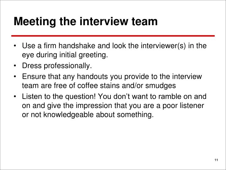 Meeting the interview team