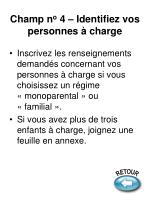 champ n o 4 identifiez vos personnes charge