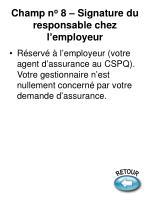 champ n o 8 signature du responsable chez l employeur