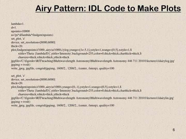 Airy Pattern: IDL Code to Make Plots