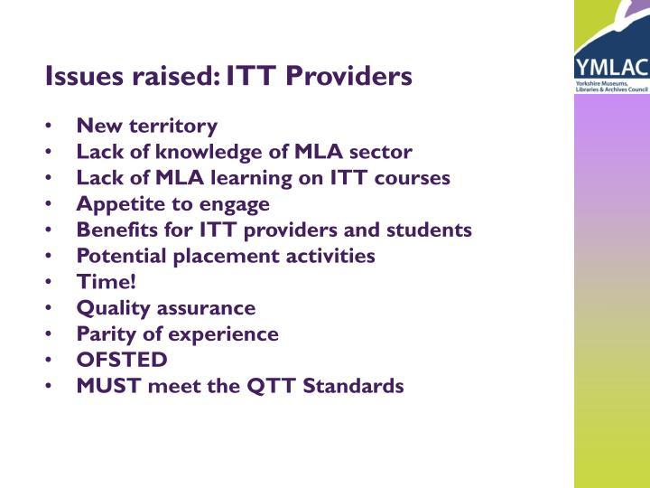 Issues raised: ITT Providers