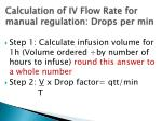 calculation of iv flow rate for manual regulation drops per min