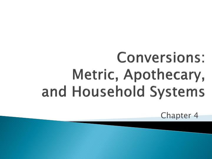 Conversions: