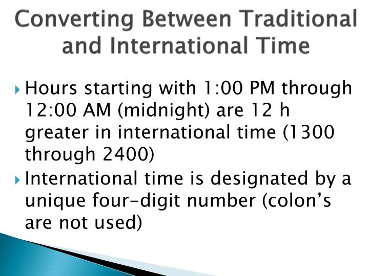 Converting Between Traditional and International Time