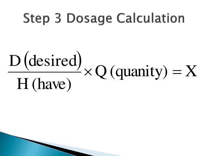 Step 3 Dosage Calculation