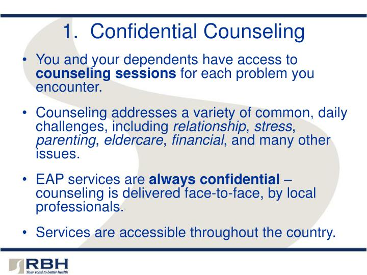 1.  Confidential Counseling