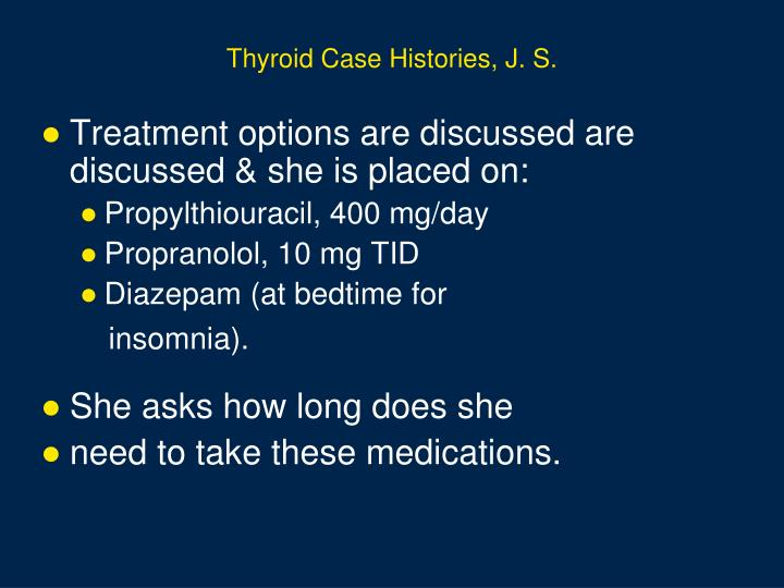 Thyroid Case Histories, J. S.