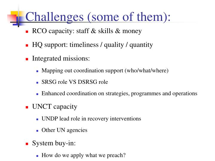 Challenges (some of them):