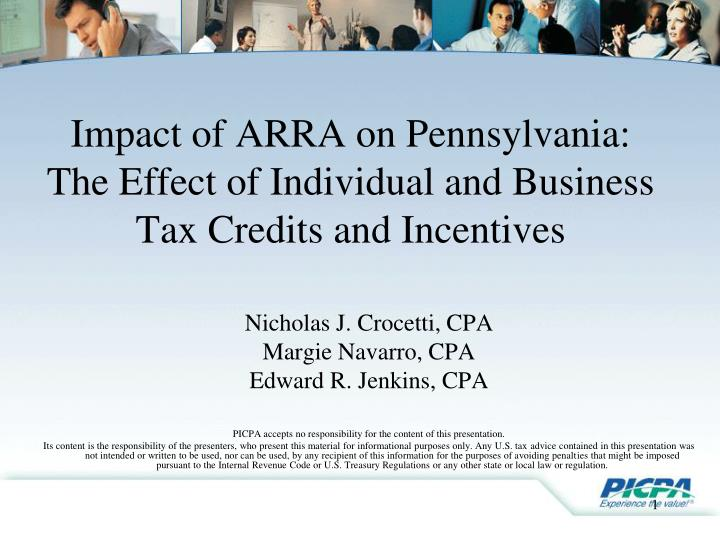 Impact of arra on pennsylvania the effect of individual and business tax credits and incentives