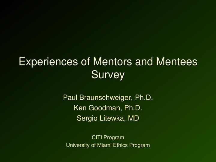 Experiences of Mentors and Mentees