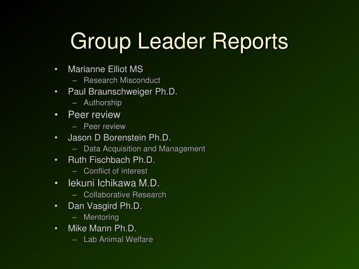 Group Leader Reports