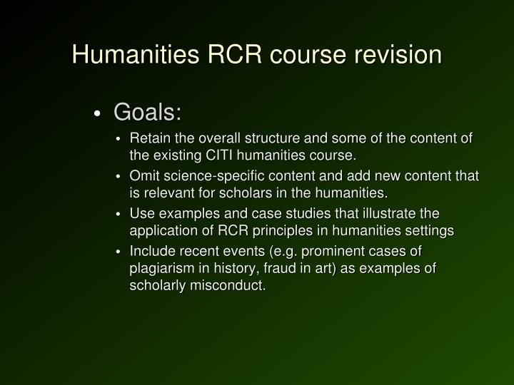 Humanities RCR course revision
