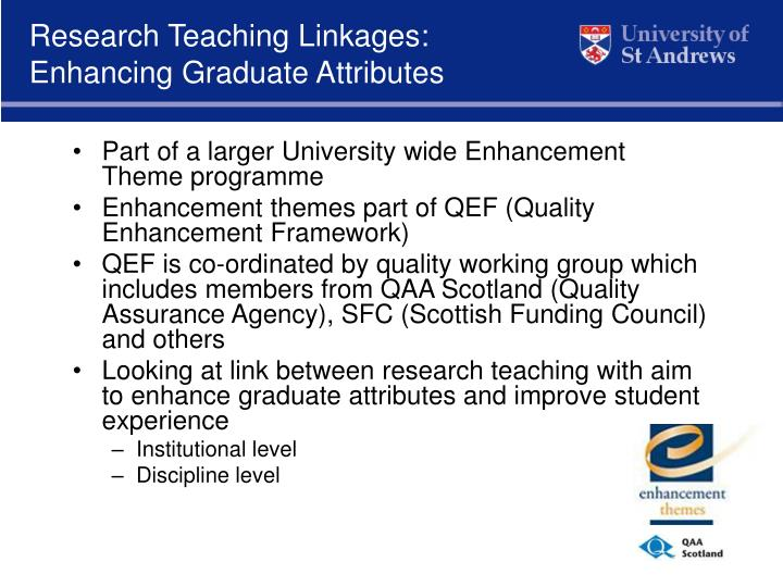 Research teaching linkages enhancing graduate attributes