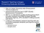 research teaching linkages enhancing graduate attributes