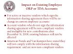 impact on existing employee orp or tda accounts