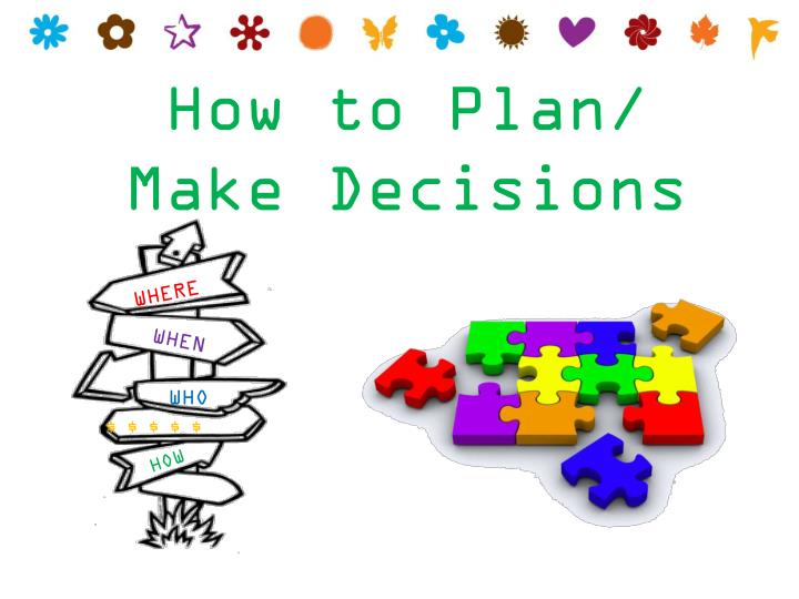 How to Plan/