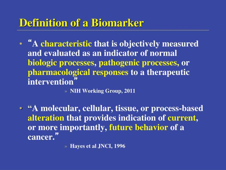 Definition of a Biomarker