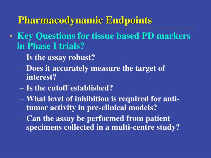 Pharmacodynamic Endpoints