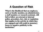 a question of risk