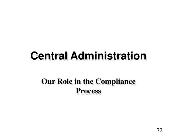 Central Administration