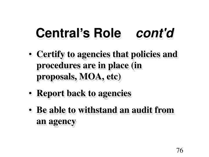 Central's Role