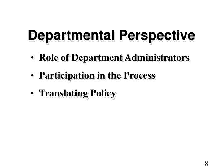 Departmental Perspective