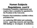 human subjects regulations cont d