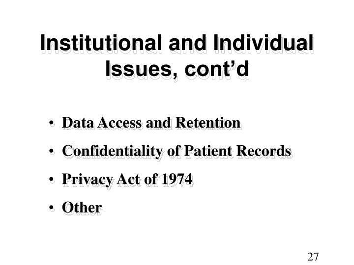 Institutional and Individual Issues, cont'd