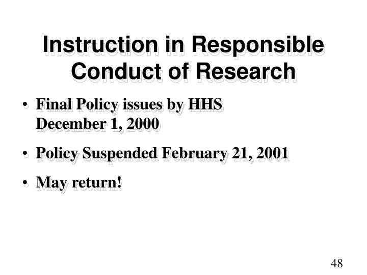 Instruction in Responsible Conduct of Research