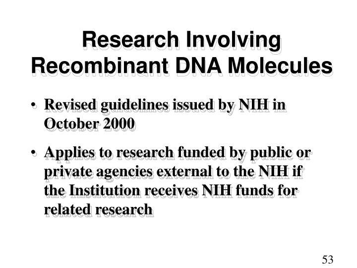 Research Involving Recombinant DNA Molecules