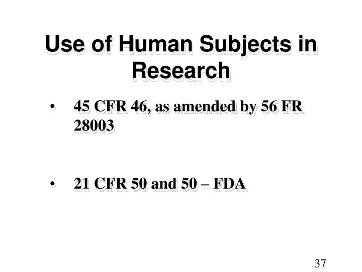 Use of Human Subjects in Research
