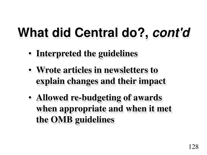 What did Central do?,
