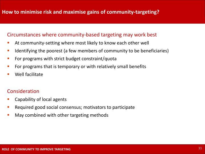 How to minimise risk and maximise gains of community-targeting?