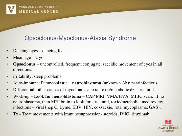 Opsoclonus-Myoclonus-Ataxia Syndrome