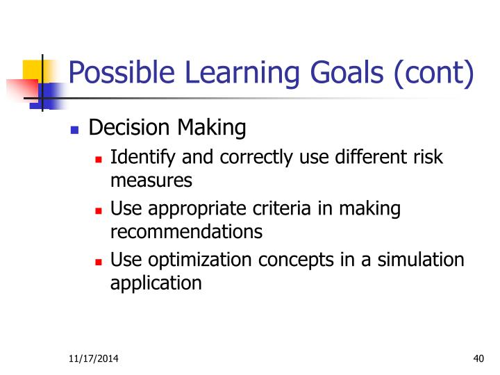 Possible Learning Goals (cont)