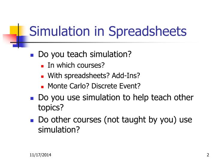 Simulation in Spreadsheets