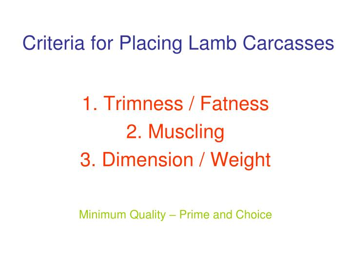 Criteria for Placing Lamb Carcasses