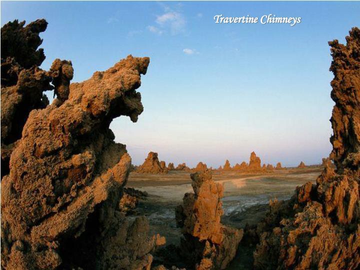 Travertine Chimneys