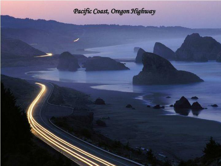 Pacific Coast, Oregon Highway