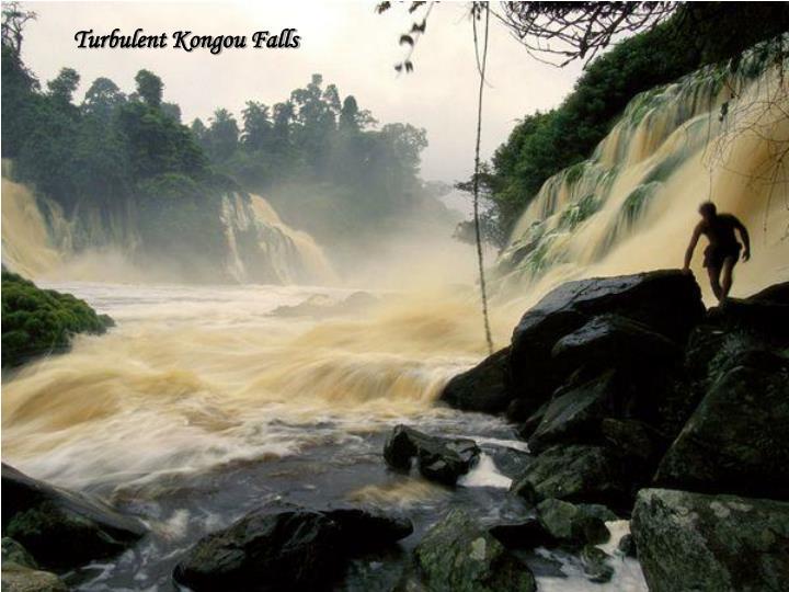 Turbulent Kongou Falls