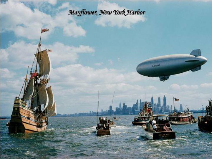 Mayflower, New York Harbor