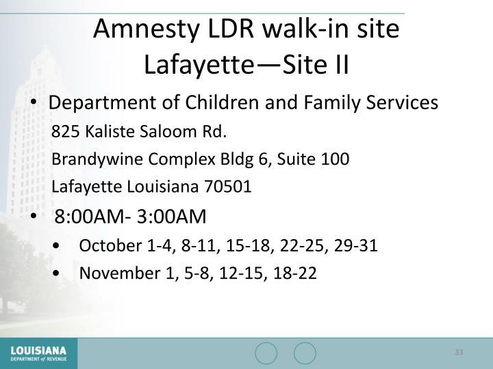 Amnesty LDR walk-in site